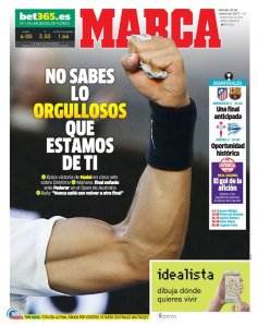 "This is the front page of Saturday's @Marca, Spain's biggest daily sport newspaper: ""You don't know how proud we are of you"""